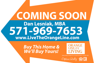 Live the Orange Line coming soon sign directional open house for sale